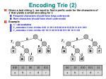 encoding trie 2