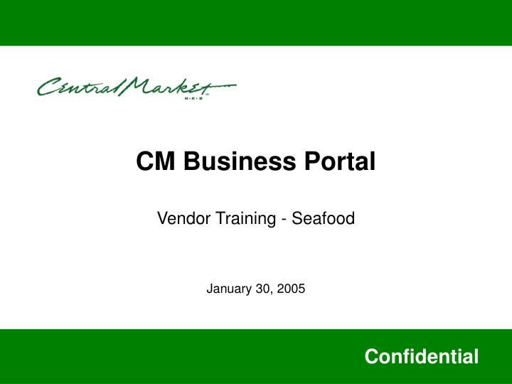 CM Business Portal