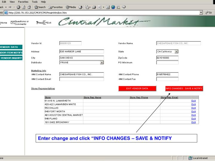 "Enter change and click ""INFO CHANGES – SAVE & NOTIFY"