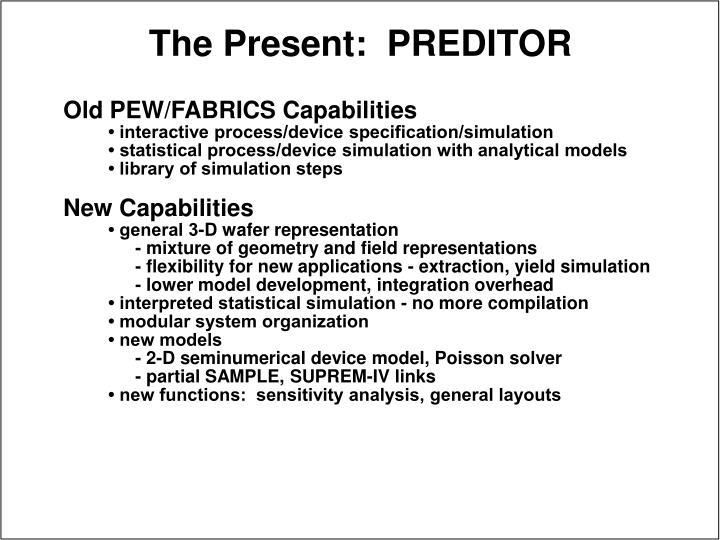 Old PEW/FABRICS Capabilities