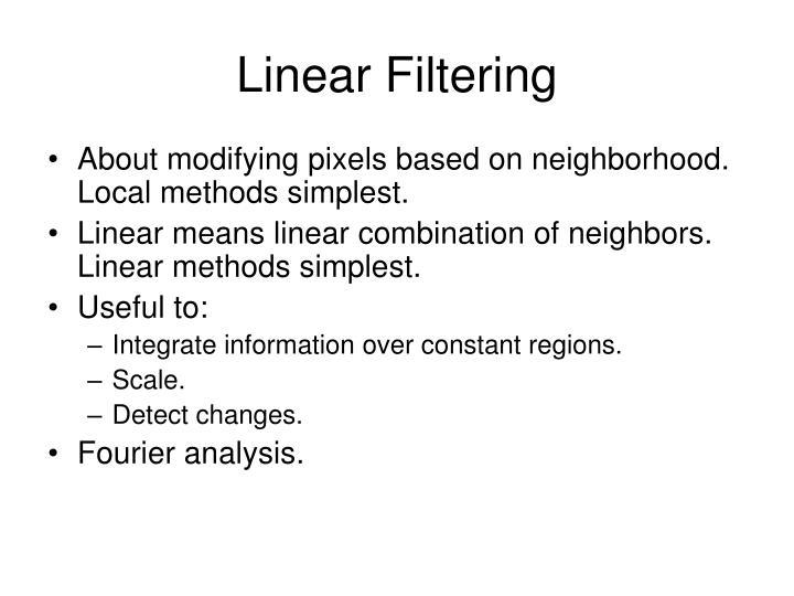 Linear Filtering