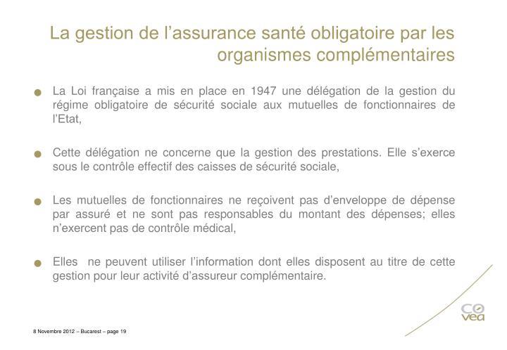 La gestion de l'assurance santé obligatoire par les organismes complémentaires