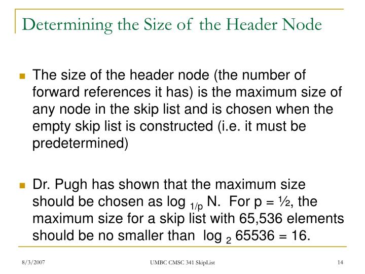 Determining the Size of the Header Node