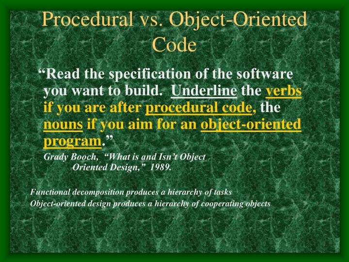 Procedural vs. Object-Oriented Code