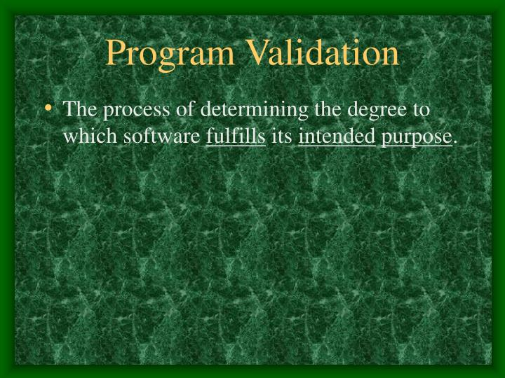 Program Validation