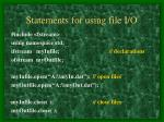 statements for using file i o