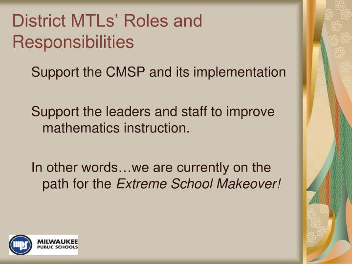 District MTLs' Roles and Responsibilities