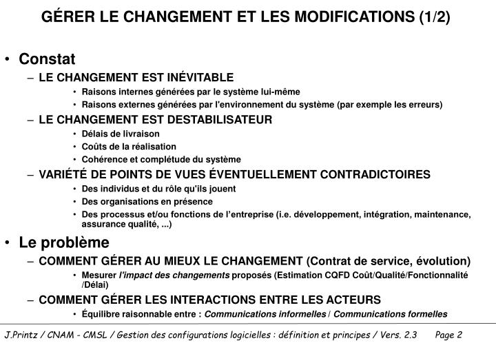 GÉRER LE CHANGEMENT ET LES MODIFICATIONS (1/2)