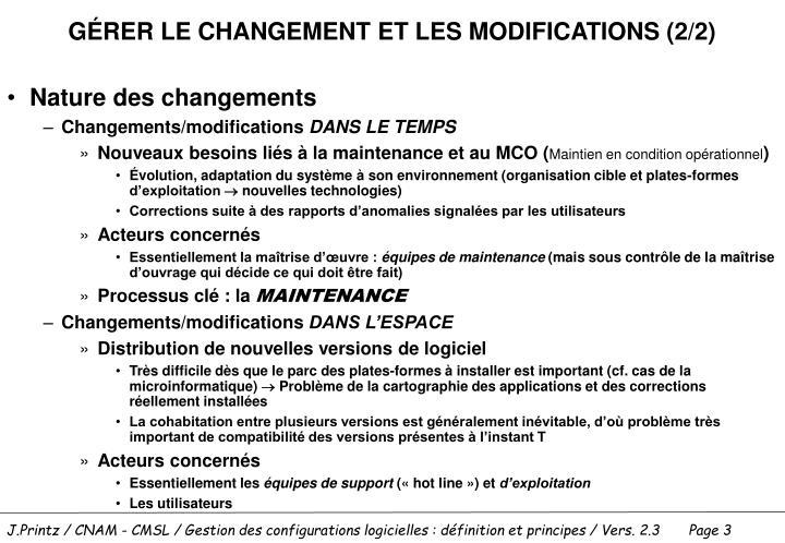 GÉRER LE CHANGEMENT ET LES MODIFICATIONS (2/2)