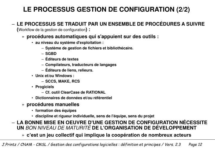 LE PROCESSUS GESTION DE CONFIGURATION (2/2)