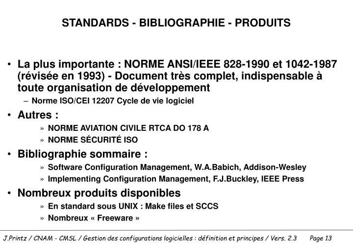 STANDARDS - BIBLIOGRAPHIE - PRODUITS