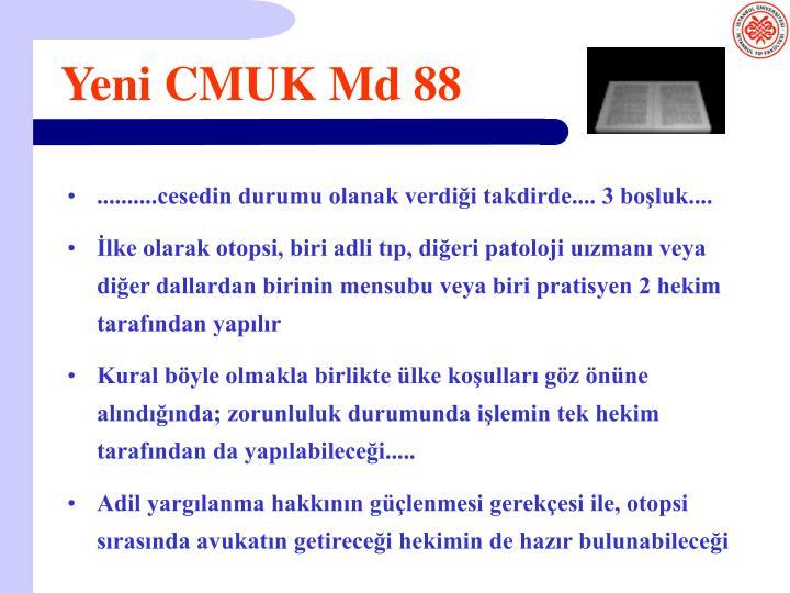 Yeni CMUK Md 88