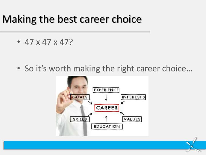 Making the best career choice