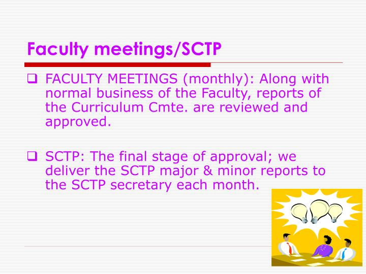Faculty meetings/SCTP