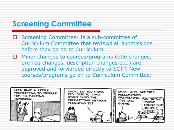 Screening Committee