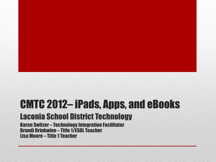 Cmtc 2012 ipads apps and ebooks