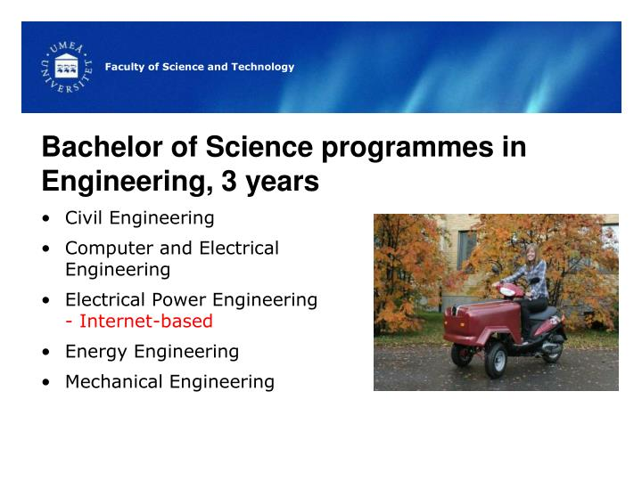 Bachelor of Science programmes in Engineering, 3 years