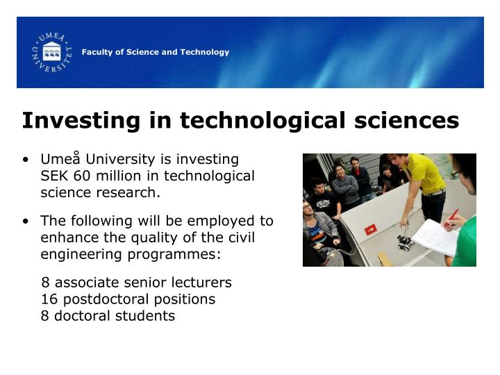 Investing in technological sciences