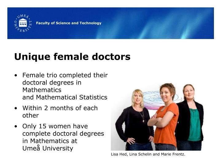 Unique female doctors