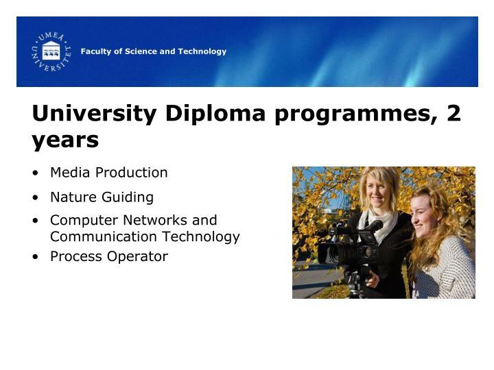 University Diploma programmes, 2 years