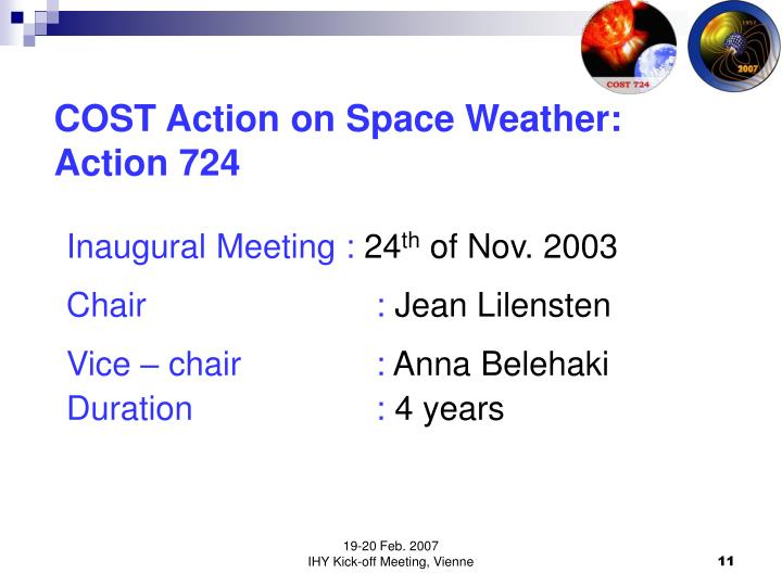 COST Action on Space Weather: Action 724