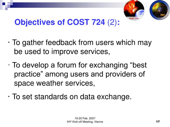 Objectives of COST 724