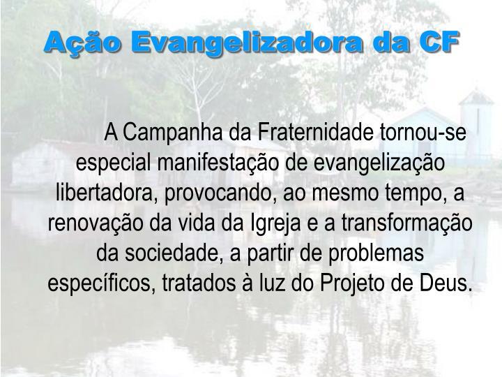 Ação Evangelizadora da CF