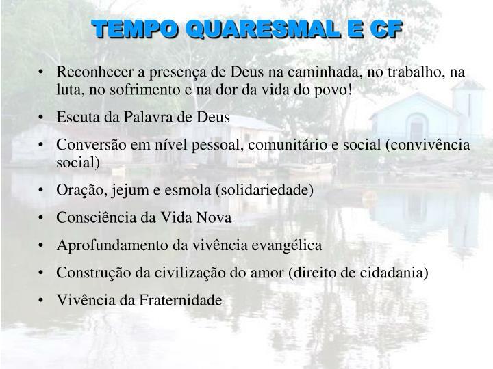 TEMPO QUARESMAL E CF