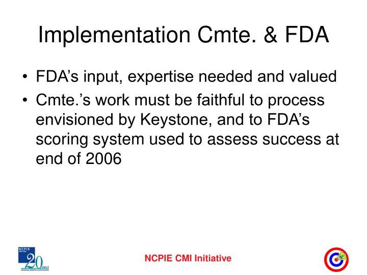 Implementation Cmte. & FDA