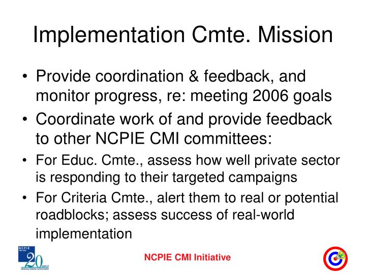 Implementation cmte mission