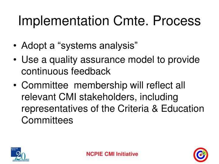 Implementation Cmte. Process
