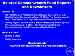 related commonwealth fund reports and newsletters