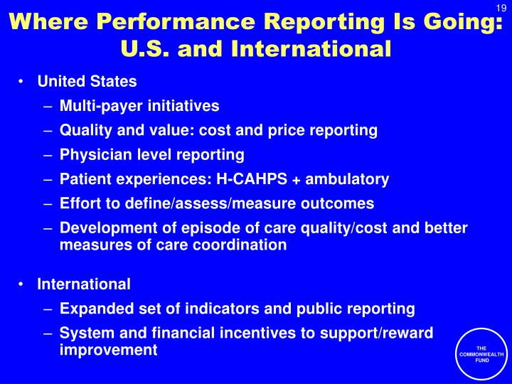 Where Performance Reporting Is Going: U.S. and International