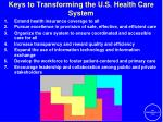 keys to transforming the u s health care system