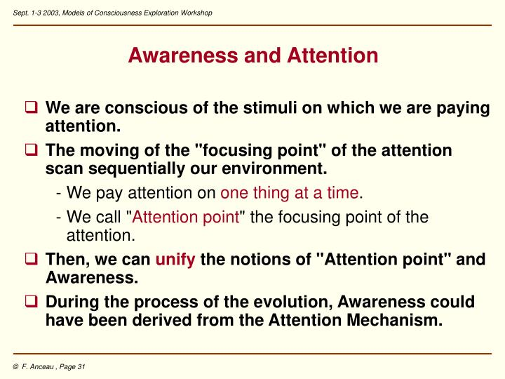 Awareness and Attention