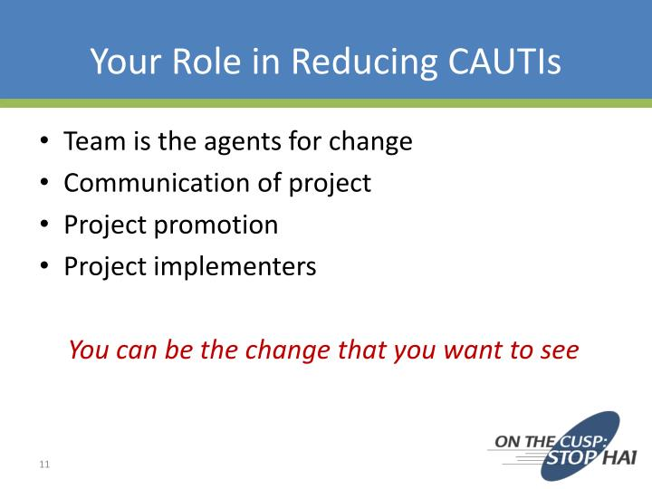 Your Role in Reducing CAUTIs