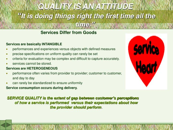 QUALITY IS AN ATTITUDE