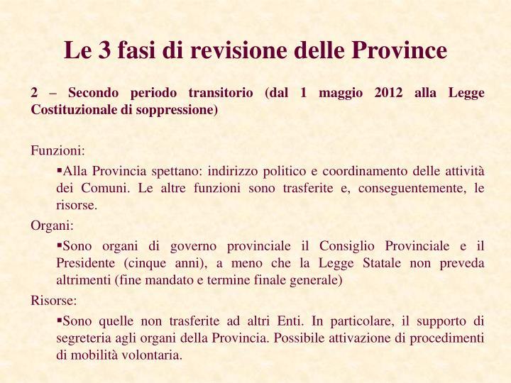 Le 3 fasi di revisione delle Province