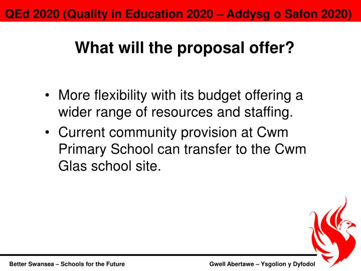 What will the proposal offer?