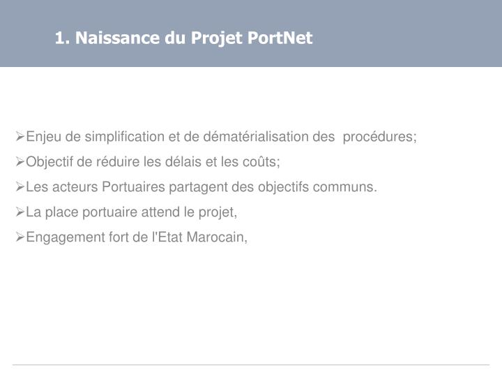 1. Naissance du Projet PortNet