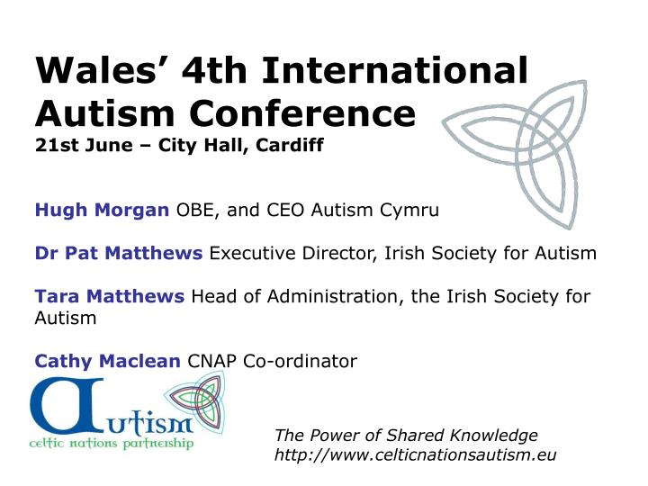 Wales' 4th International Autism Conference