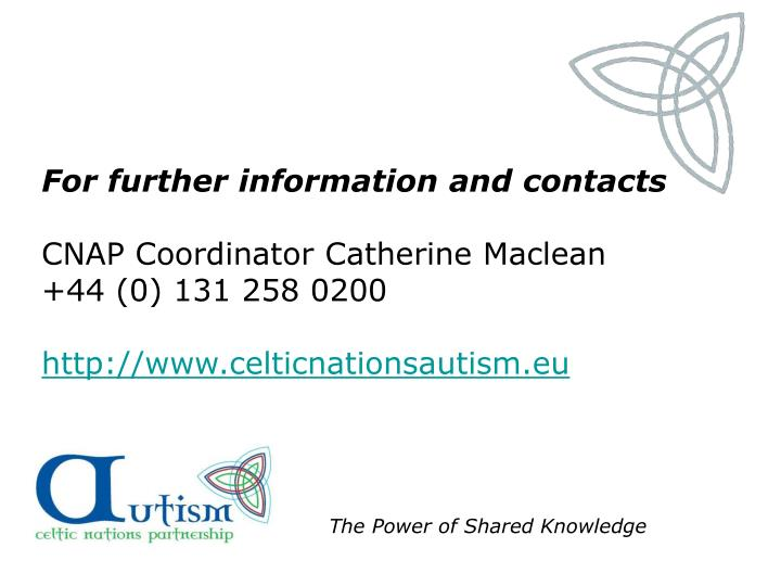 For further information and contacts