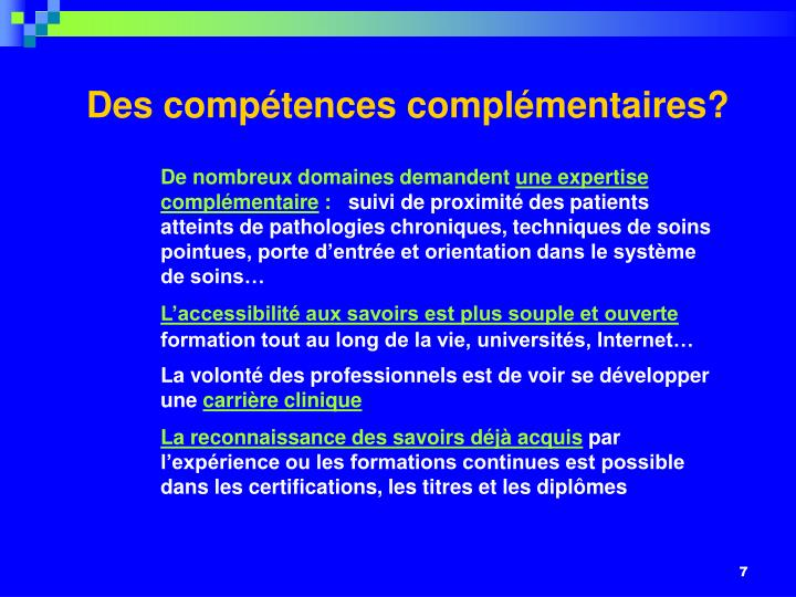 Des compétences complémentaires?