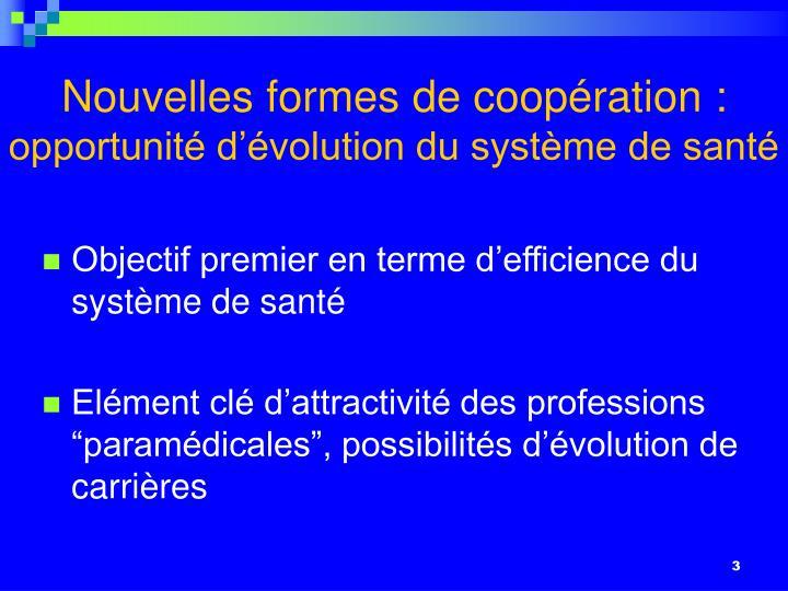 Nouvelles formes de coopération :