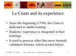 le cnam and its experience
