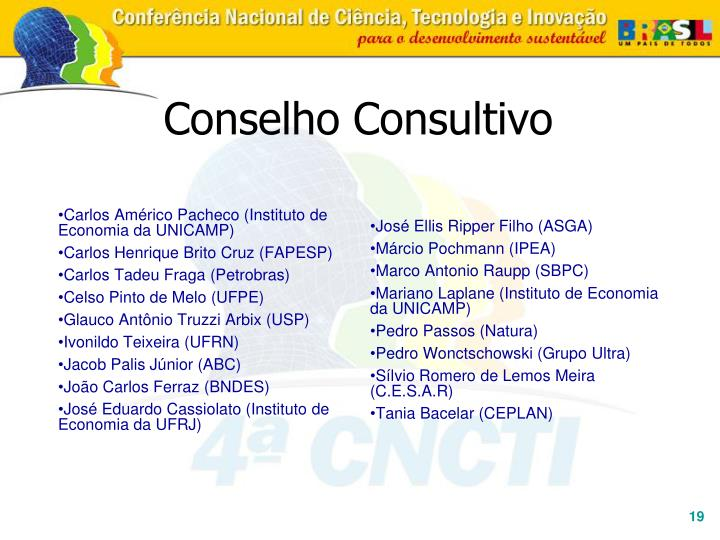 Carlos Américo Pacheco (Instituto de Economia da UNICAMP)