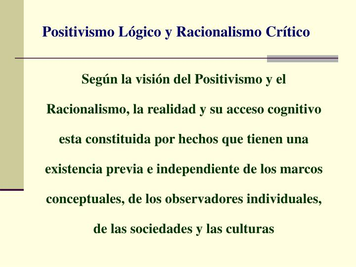 Positivismo Lógico y Racionalismo Crítico