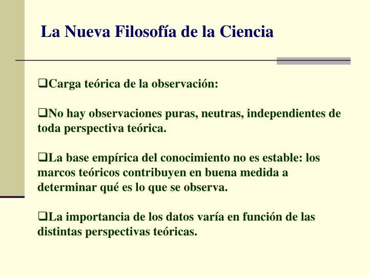 La Nueva Filosofía de la Ciencia