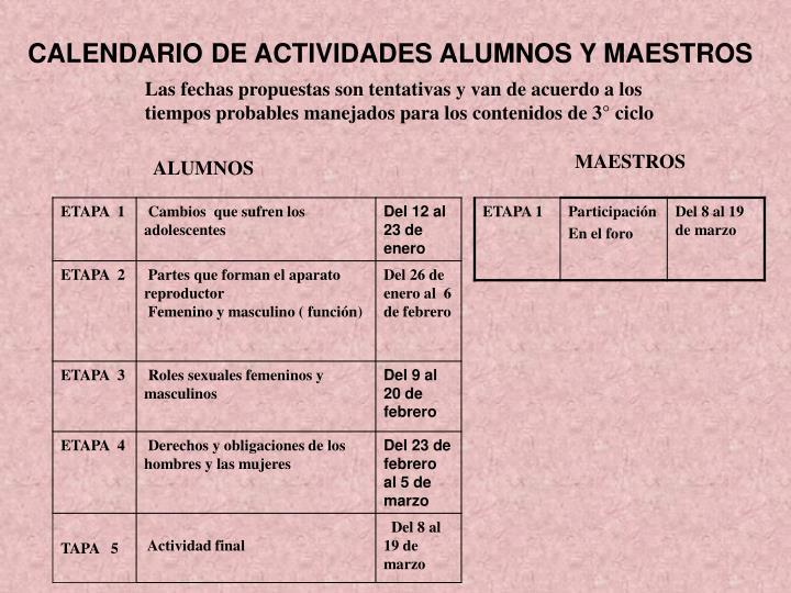 CALENDARIO DE ACTIVIDADES ALUMNOS Y MAESTROS