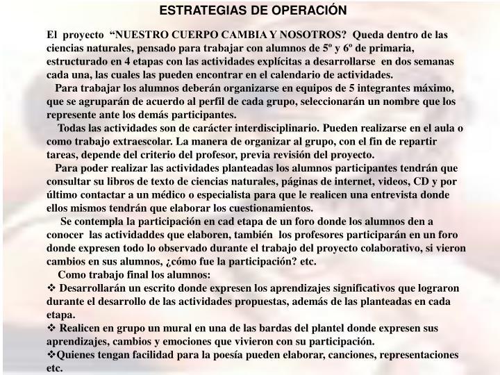 ESTRATEGIAS DE OPERACIÓN